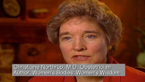 Christine Northrup, M.D. Obstetrician, Author, women's Bodies: Woemns Wisdom