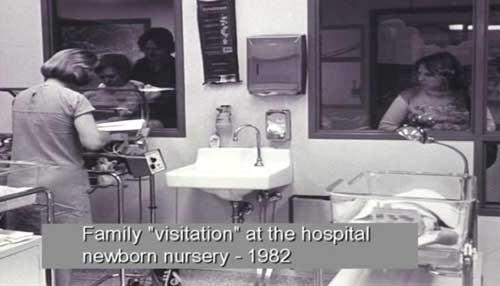 Family visitation at the hospital newborn nursery - 1982