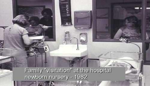 Family visitation at the hospital newborn nursery - 1982